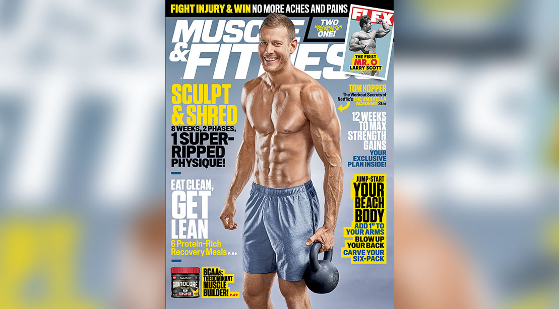 Get the March 2019 Issue of 'Muscle & Fitness'