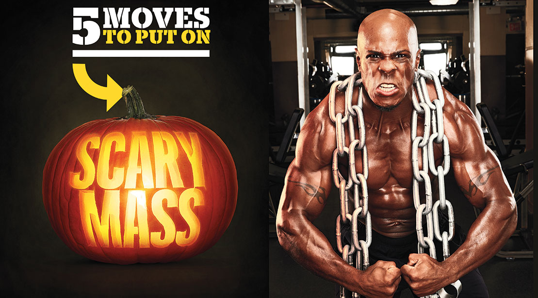 5 Moves to Put on Scary Mass