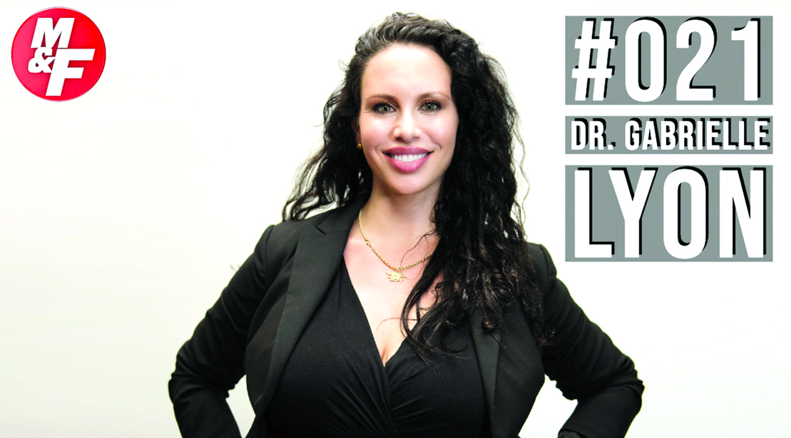 Muscle & Fitness Podcast #021: Dr. Gabrielle Lyon