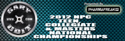 IFBB Teen, Collegiate and Masters Nationals Championships 2012