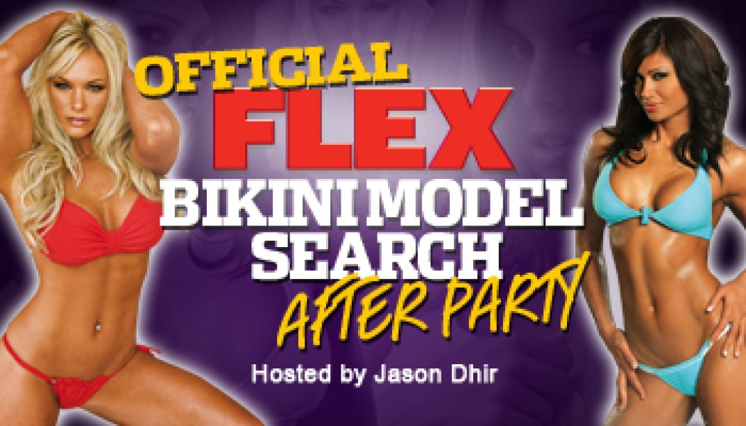 OFFICIAL FLEX BIKINI MODEL SEARCH AFTER PARTY