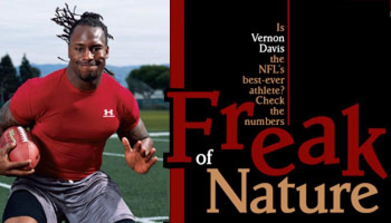 Freak of Nature Vernon Davis