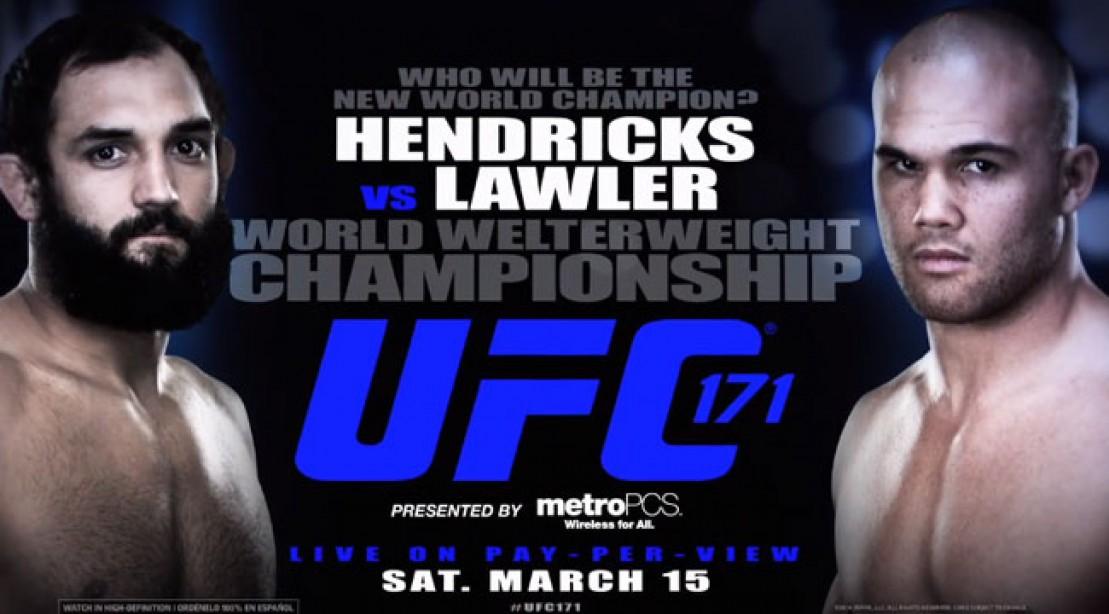 UFC 171: Hendricks Vs. Lawler