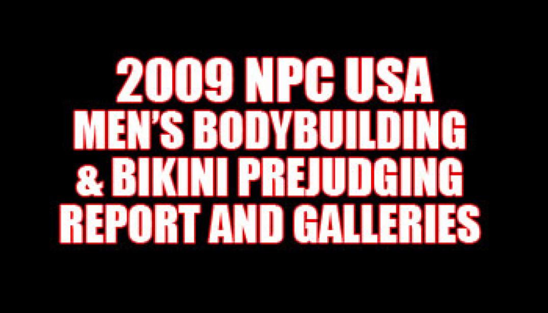 2009 NPC USA PREJUDGING REPORT AND GALLERIES