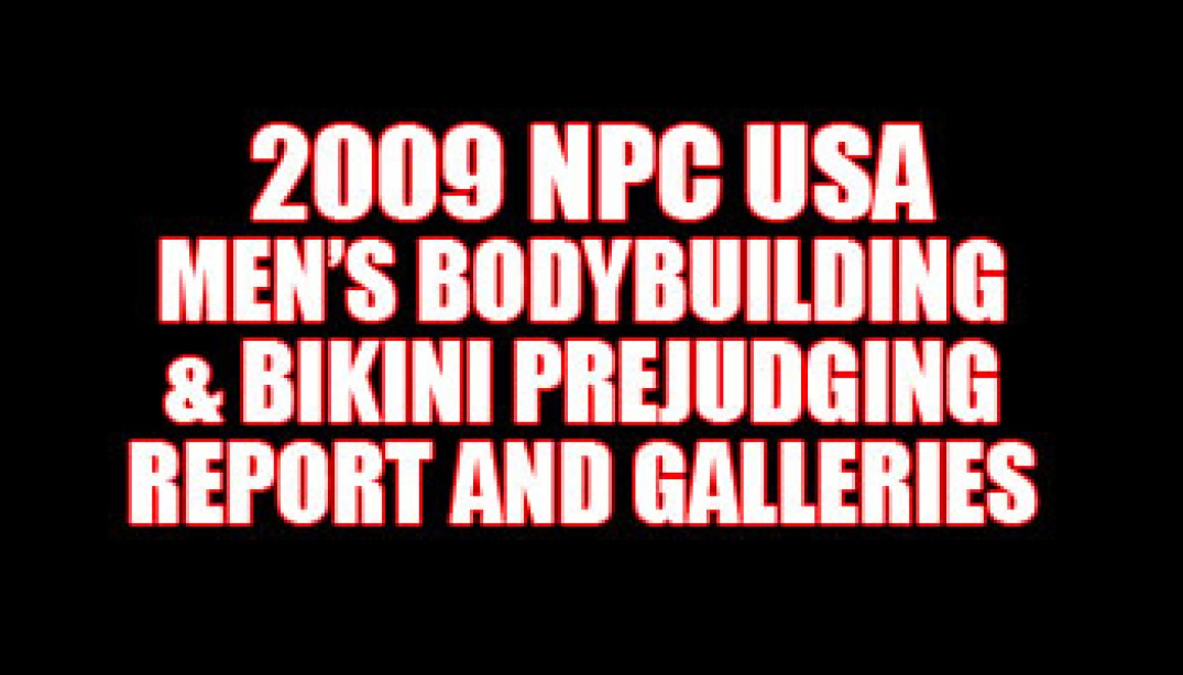 2009 NPC USA PREJUDGING REPORT AND GALLERIES