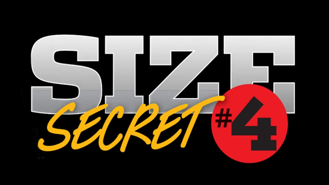Size Secret #4: Shorten Your Range of Motion