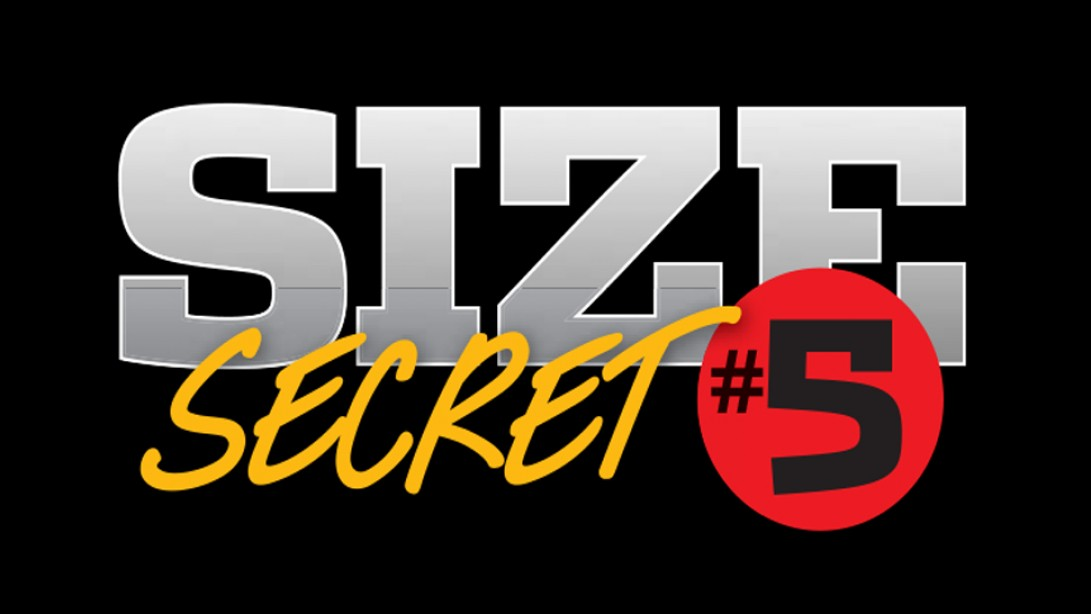 Size Secret #5: Neurological Overload Set