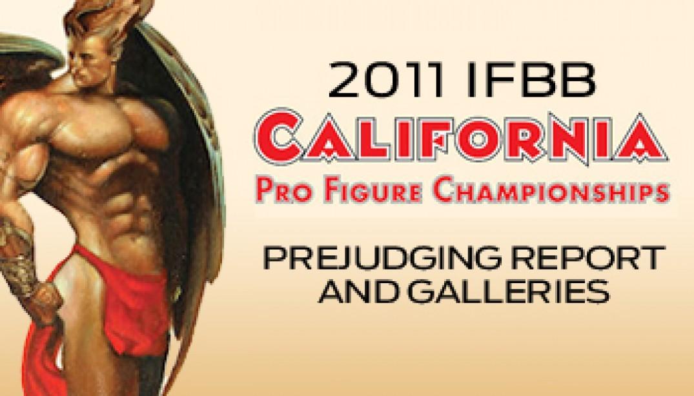 2011 IFBB California Pro Figure Prejudging