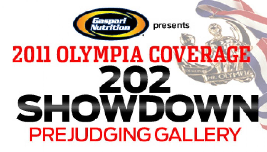 2011 OLYMPIA 202 SHOWDOWN PREJUDGING GALLERY