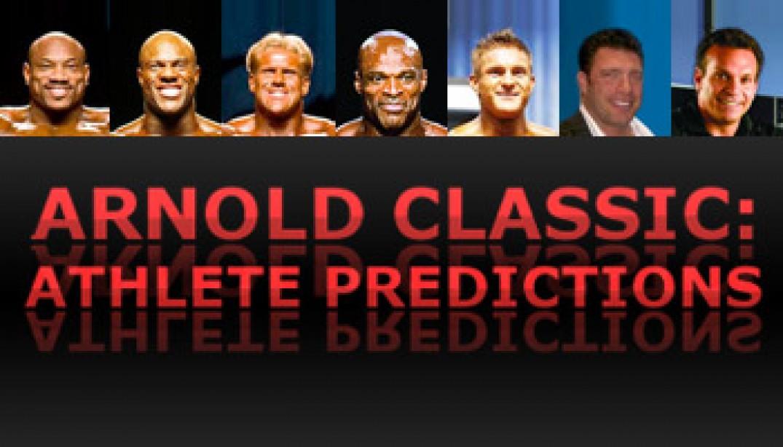 ARNOLD CLASSIC: ATHLETE PREDICTIONS