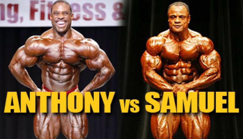 OLYMPIA DREAM MATCHUP: ANTHONY VS SAMUEL