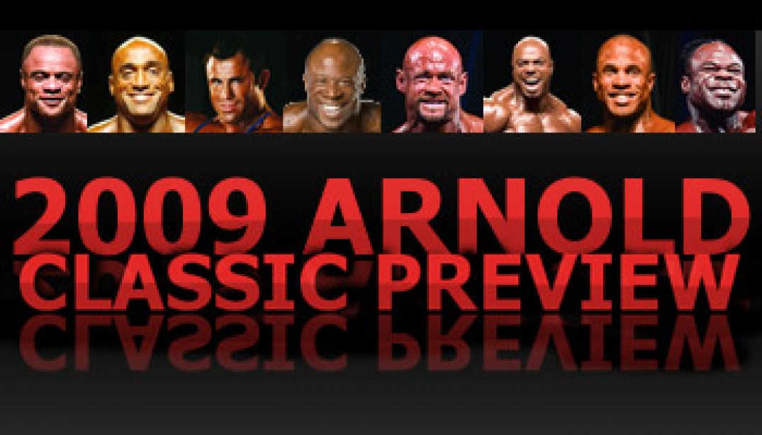 2009 ARNOLD CLASSIC PREVIEW:
