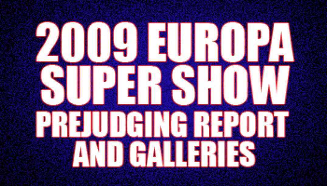 2009 EUROPA SUPER SHOW PREJUDGING GALLERIES & REPORT