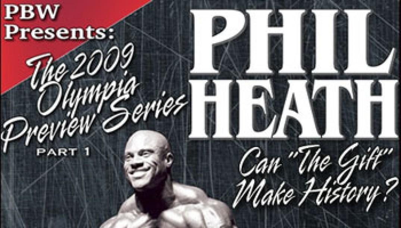 PBW: PHIL HEATH KICKS OFF OLYMPIA PREVIEW SERIES