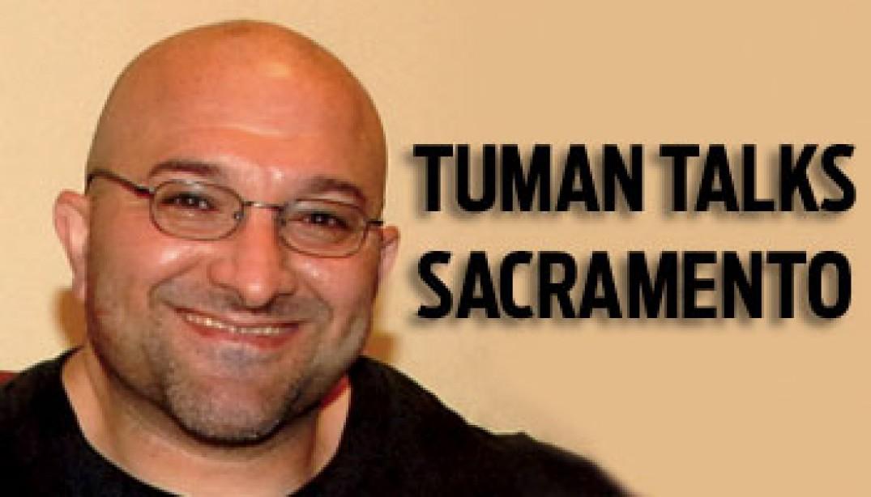 TUMAN TALKS '09 SACRAMENTO PRO