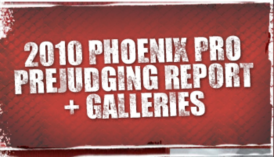 2010 IFBB PHOENIX PRO PREJUDGING REPORT AND GALLERIES