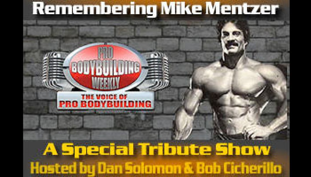 PBW REMEMBERS MIKE MENTZER