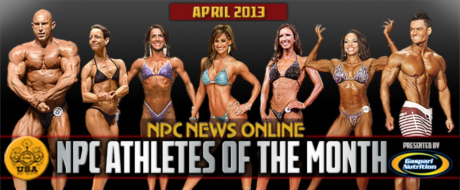 NPC and Gaspari Announce April 2013 Athletes of the Month