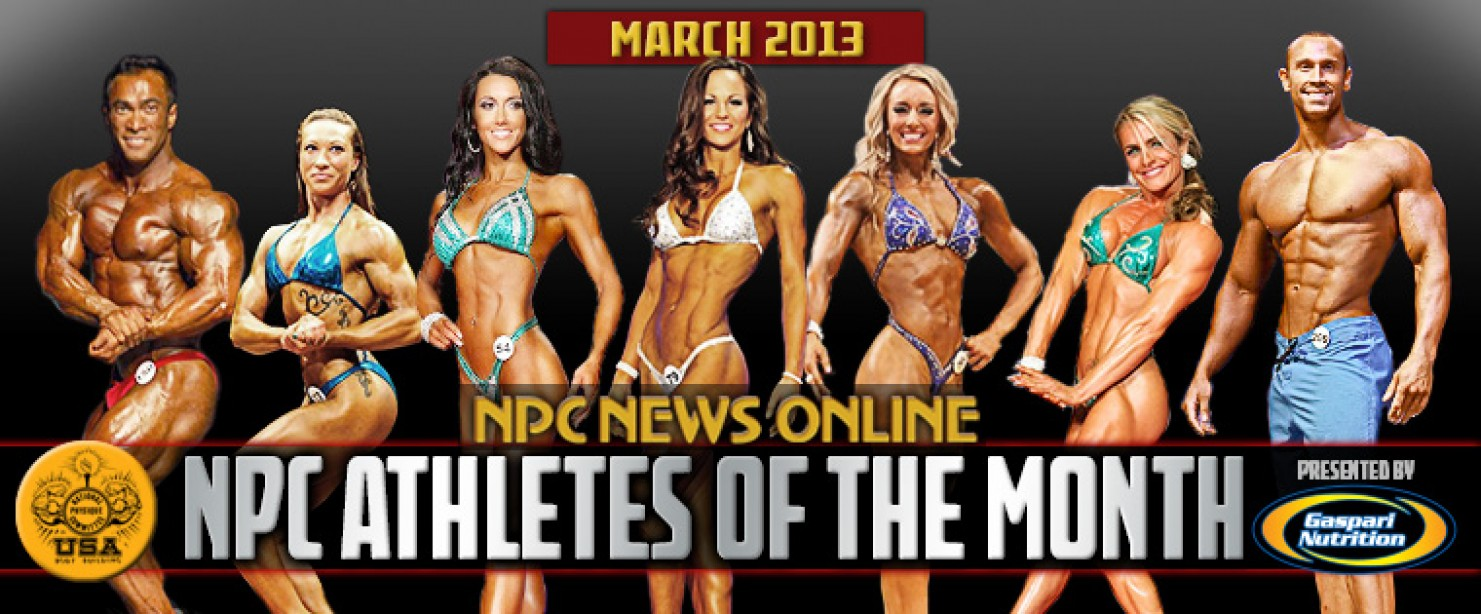 NPC and Gaspari Announce Mar 2013 Athletes of the Month