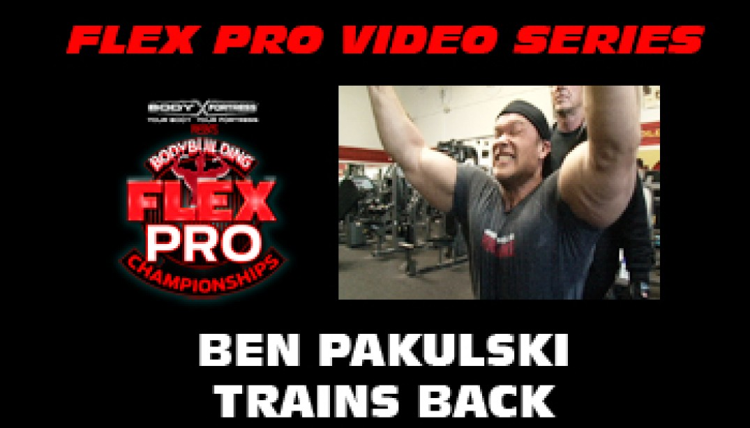 FLEX VIDEO: Ben Pakulski Trains Back!