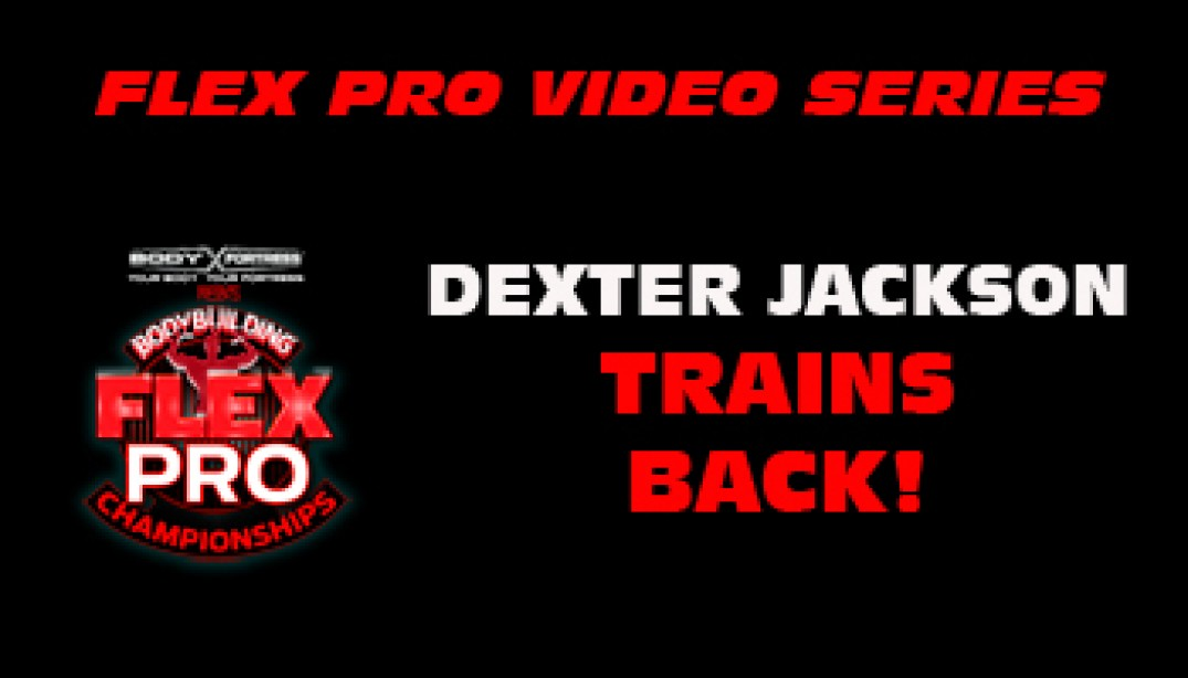 FLEX VIDEO: Dexter Jackson Trains Back!