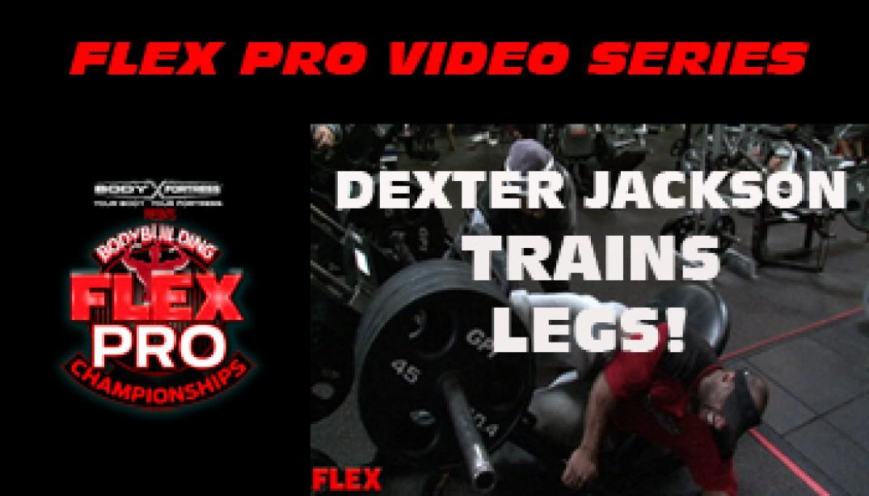 FLEX VIDEO: Dexter Jackson Trains LEGS!