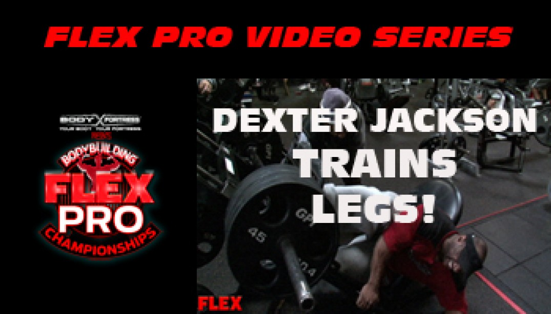 FLEX VIDEO: Dexter Jackson Trains LEGS!