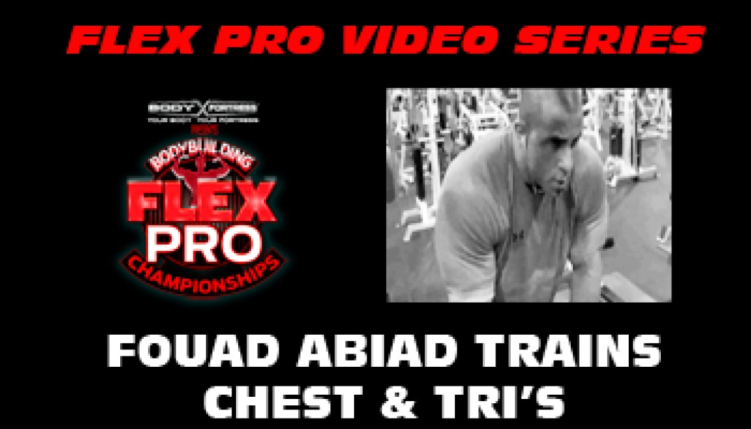 FLEX VIDEO: Fouad Abiad Trains Chest & Triceps