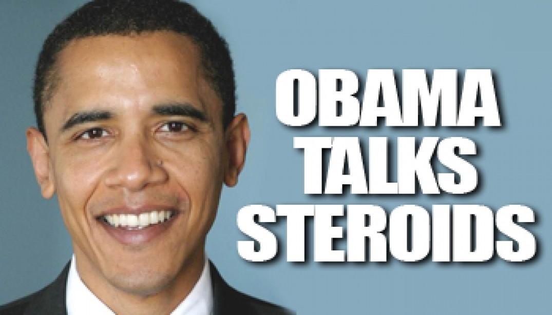 OBAMA TALKS STEROIDS
