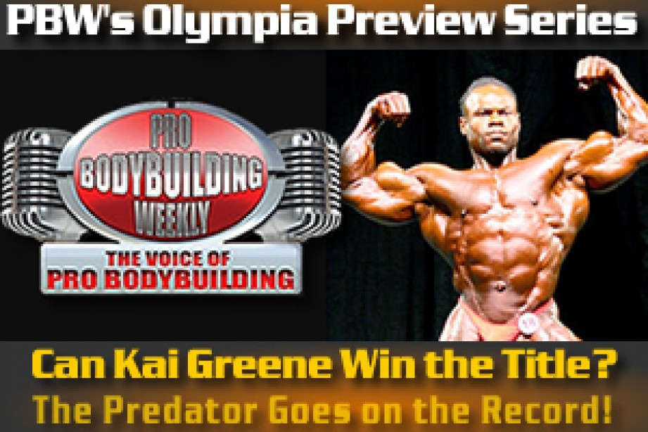 PBW's OLYMPIA PREVIEW SERIES BEGINS!