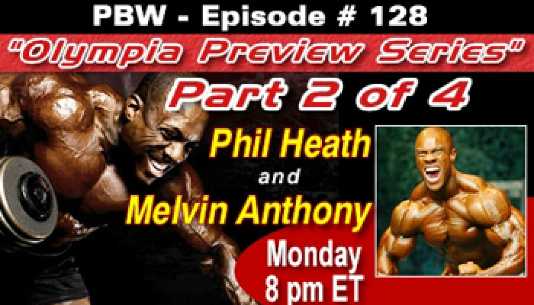 PBW OLYMPIA PREVIEW SERIES: PART II