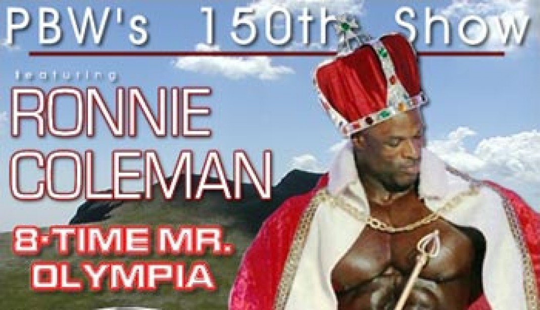 RONNIE COLEMAN ON PBW