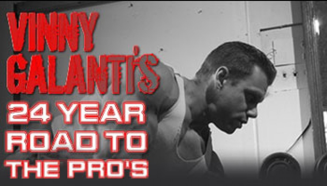 PBW PRESENTS: VINNY GALANTI'S 24-YEAR ROAD TO THE PROS