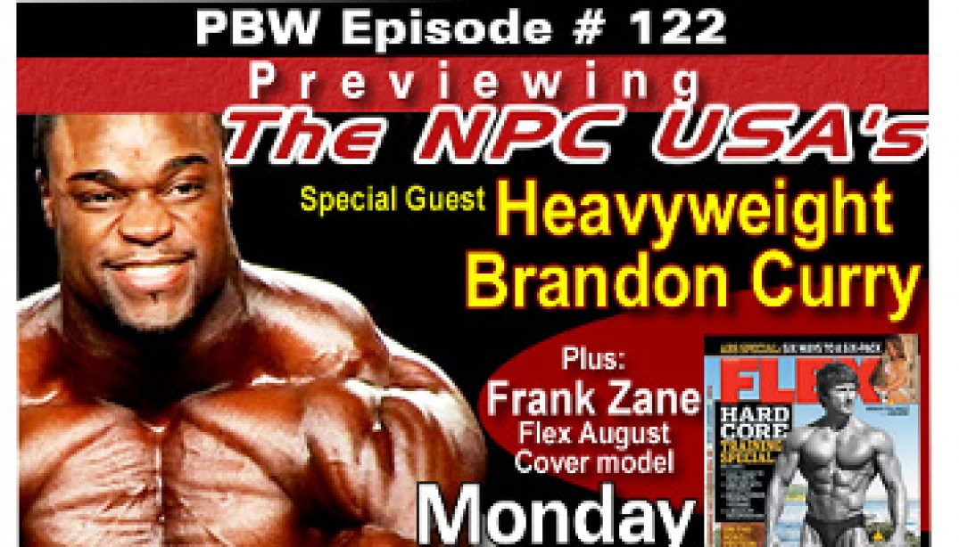 PBW EPISODE NO. 122 - CURRY AND ZANE