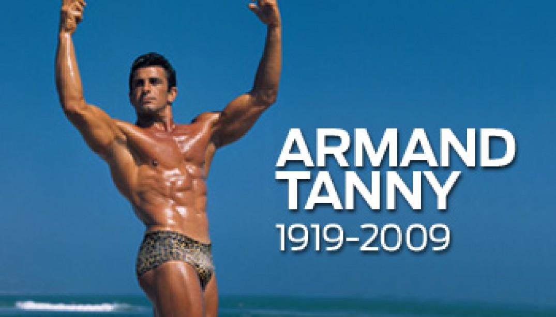 R.I.P. ARMAND TANNY (1919-2009)