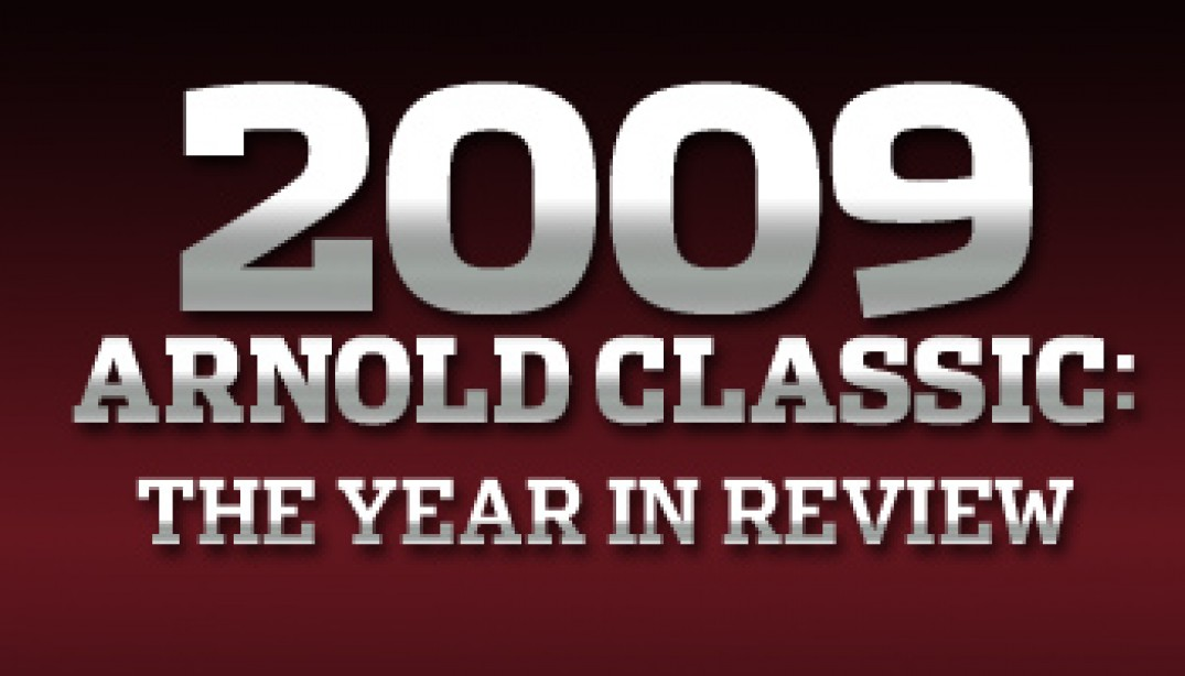 2009 ARNOLD CLASSIC: THE YEAR IN REVIEW