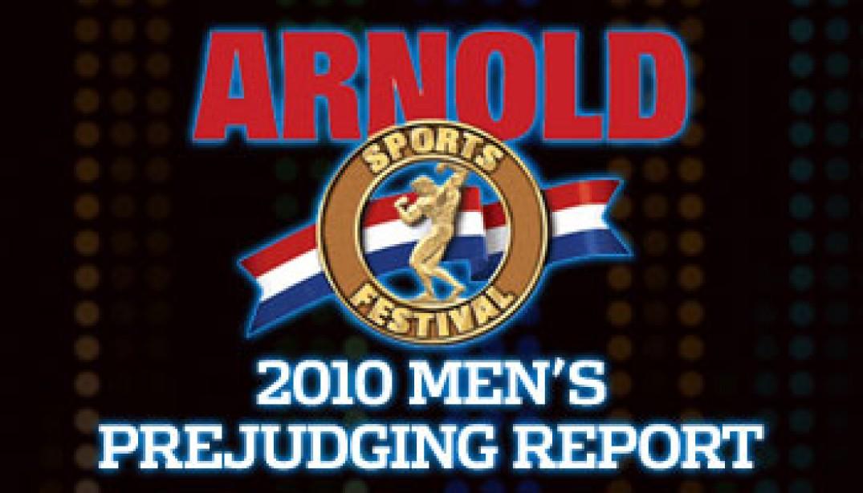 2010 ARNOLD CLASSIC MEN'S PREJUDGING REPORT
