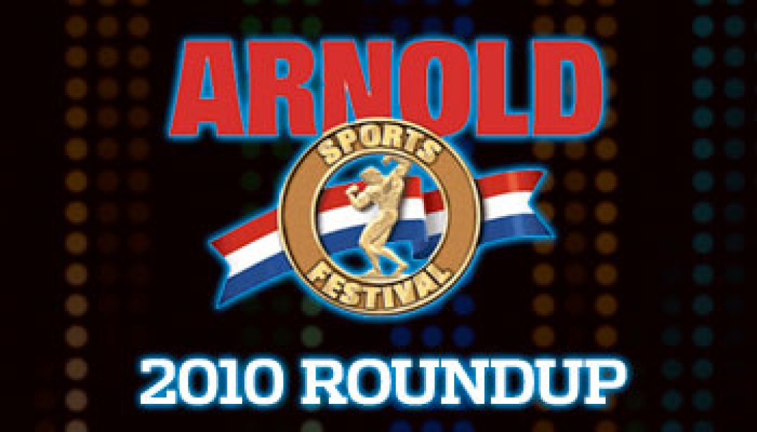 2010 ARNOLD CLASSIC PREVIEW ROUNDUP