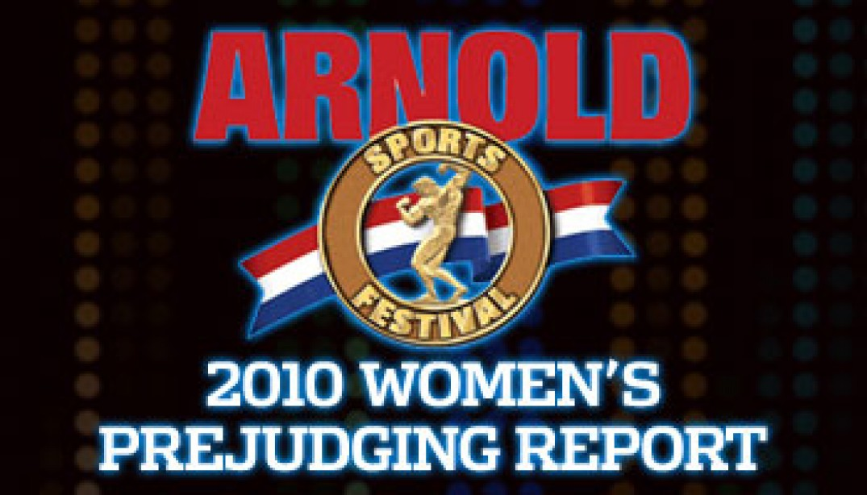 2010 ARNOLD CLASSIC WOMEN'S PREJUDGING REPORT
