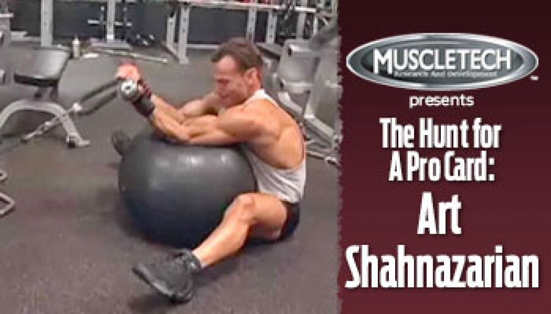 VIDEO: ART SHAHNAZARIAN - THE HUNT FOR A PRO CARD