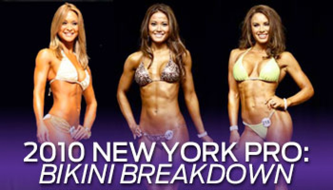 2010 IFBB NEW YORK PRO BIKINI BREAKDOWN