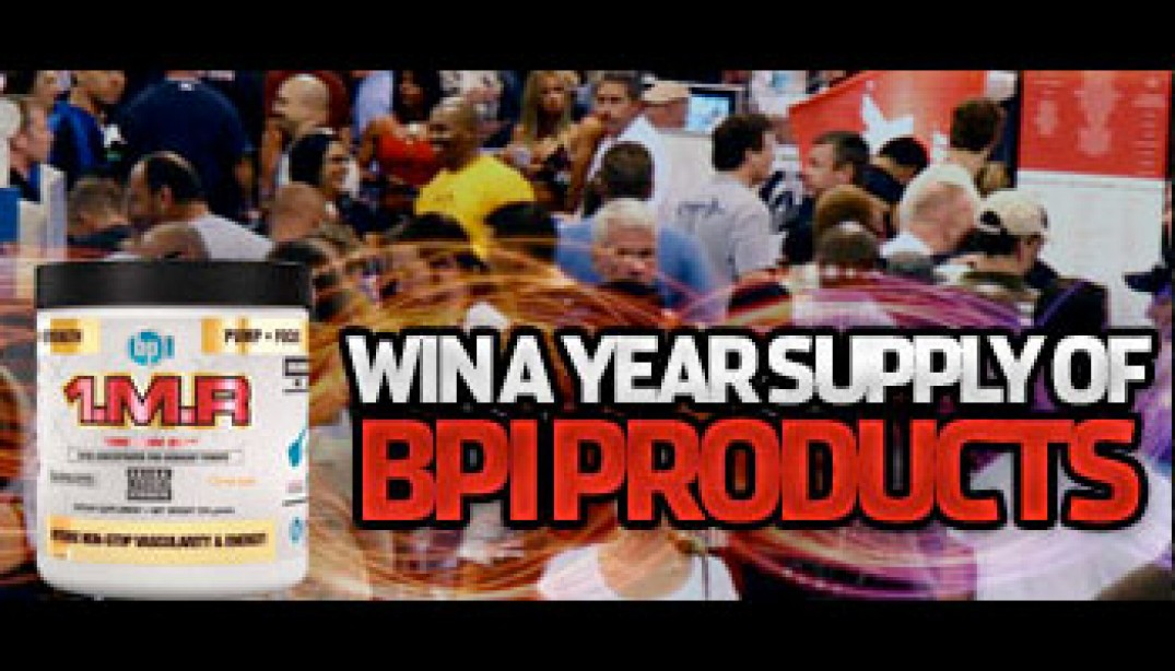 WIN A YEAR SUPPLY OF BPI PRODUCTS