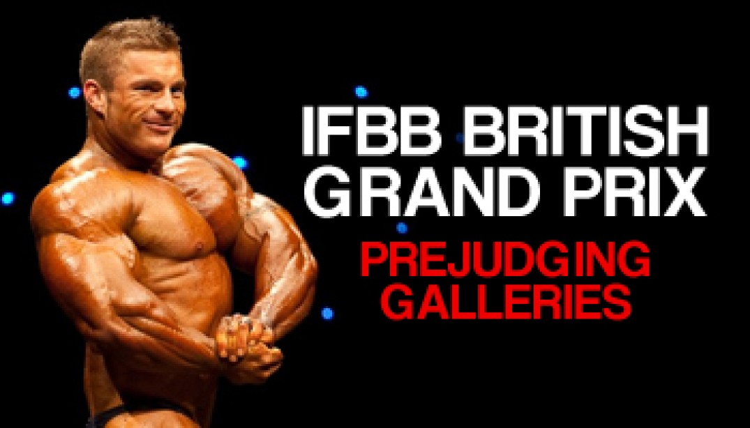 IFBB BRITISH GRAND PRIX PREJUDGING GALLERIES