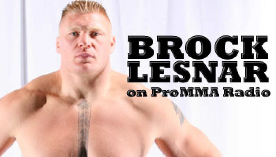 PRO MMA RADIO: BROCK LESNAR   Muscle & Fitness