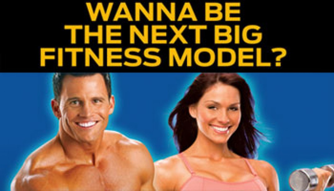 WANNA BE THE NEXT BIG FITNESS MODEL?