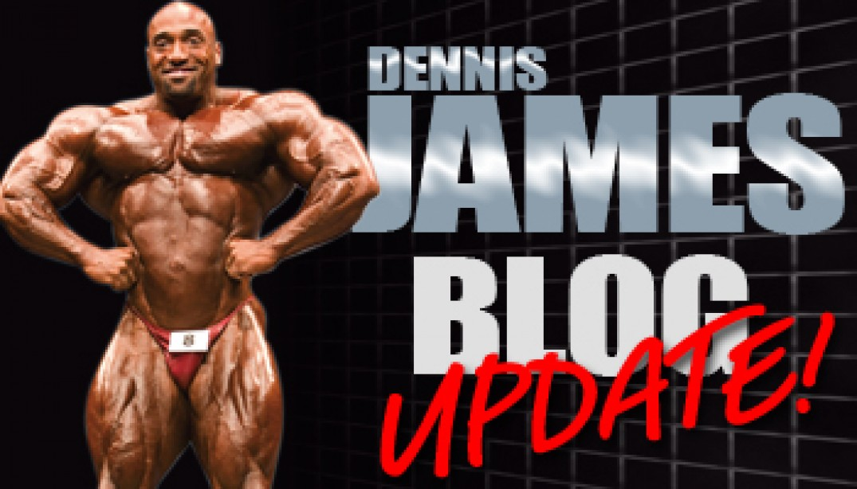DENNIS JAMES BLOG UPDATE