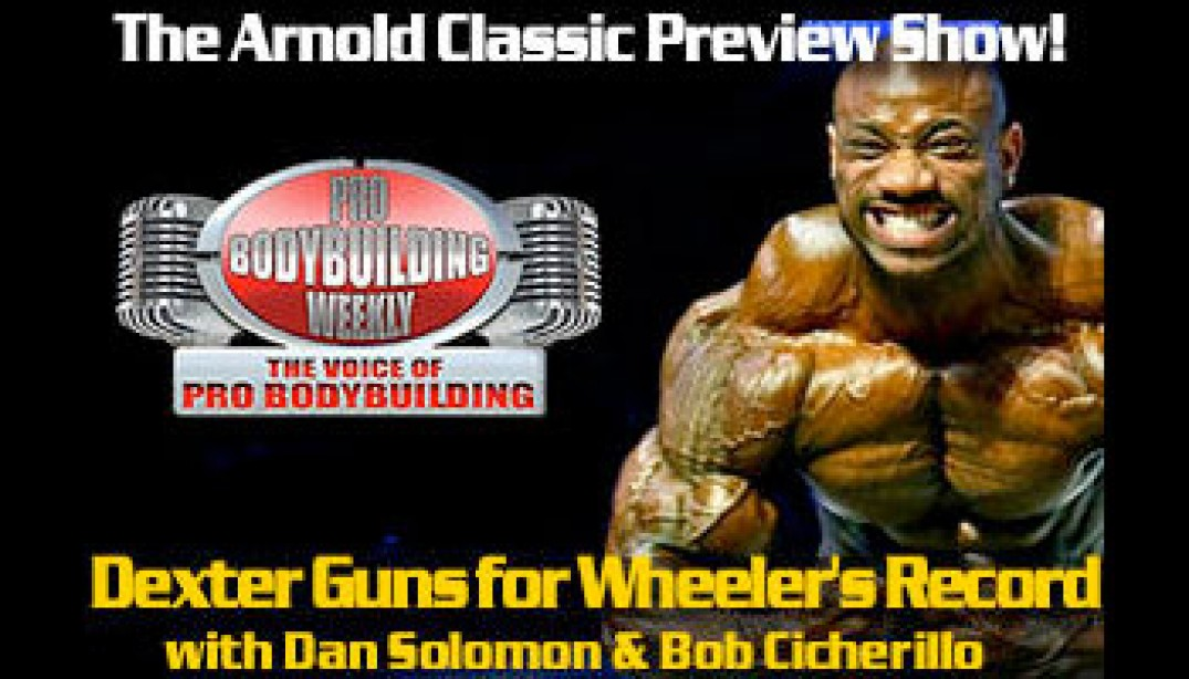 PBW: ARNOLD CLASSIC PREVIEW