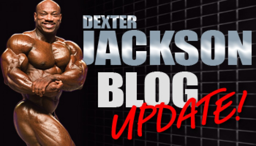 DEXTER JACKSON BLOG UPDATE