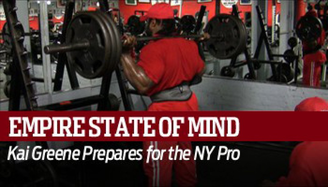 EMPIRE STATE OF MIND: KAI GREENE - Video IV