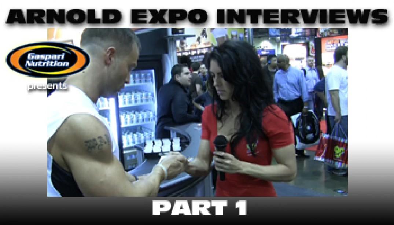 ARNOLD EXPO INTERVIEWS: PART 1!